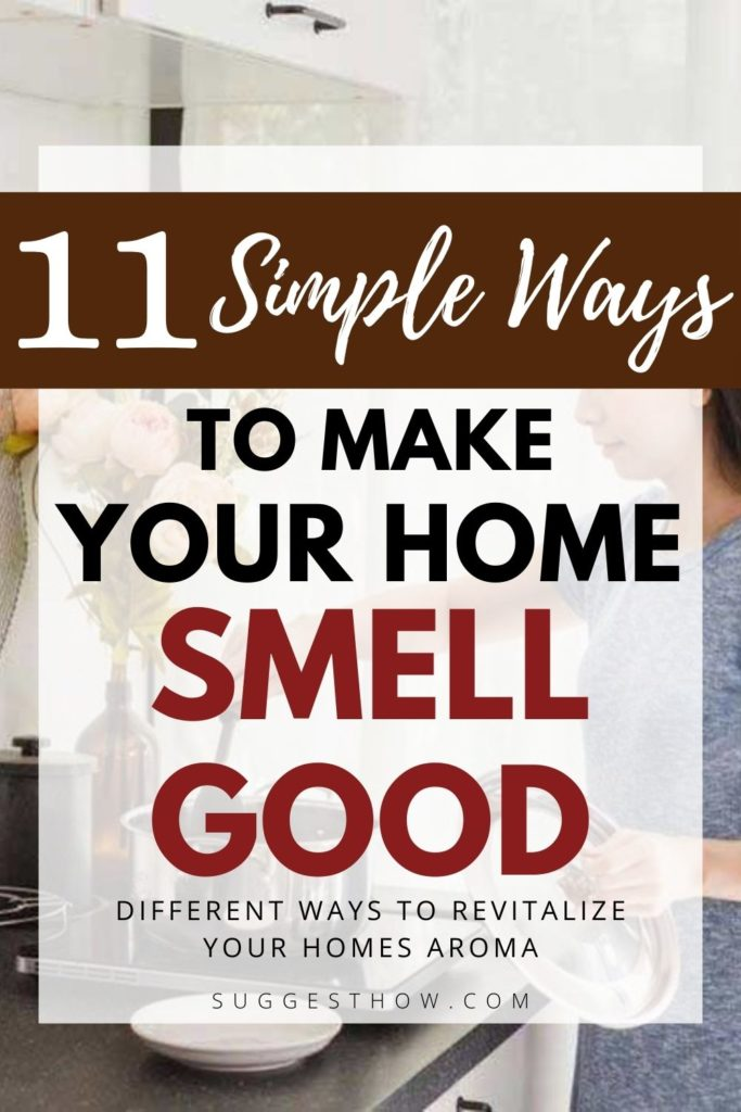 how to make your home smell good