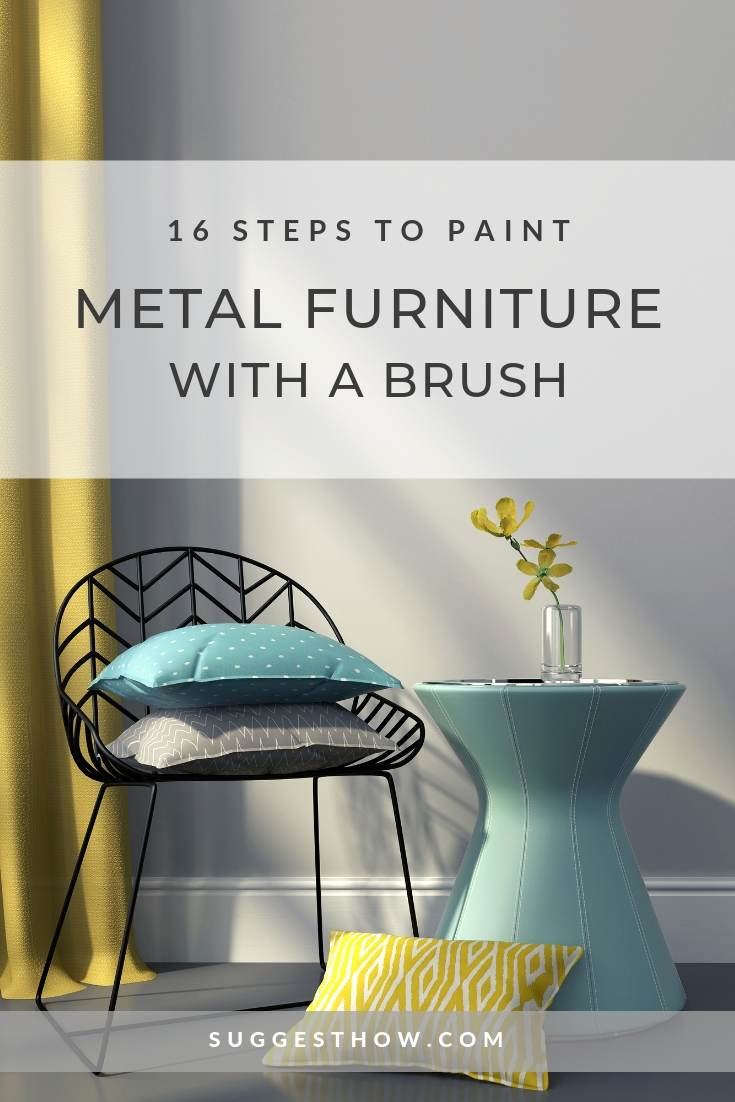 16 steps to paint metal furniture with a brush