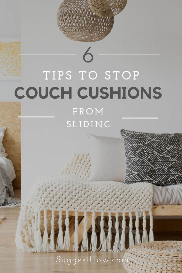 6 Tips to Stop Couch Cushions from Sliding