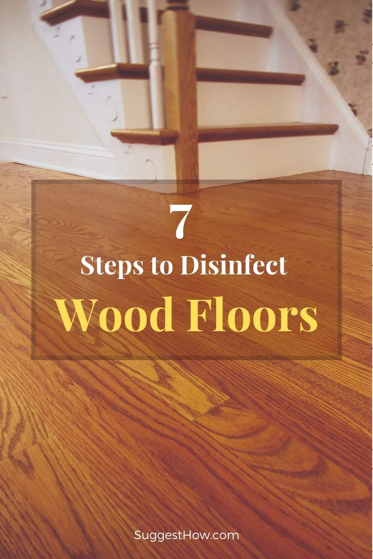 How to Disinfect Wood Floors