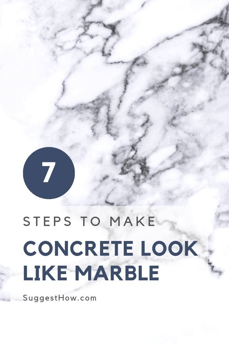 7 Steps to Make Concrete Look Like Marble