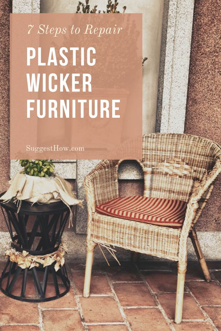 How To Repair Plastic Wicker Furniture 7 Easy Steps To Fix A Wicker