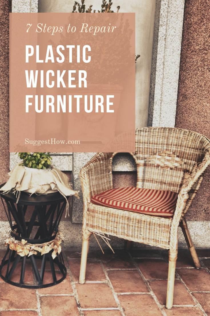 How to Repair Plastic Wicker Furniture