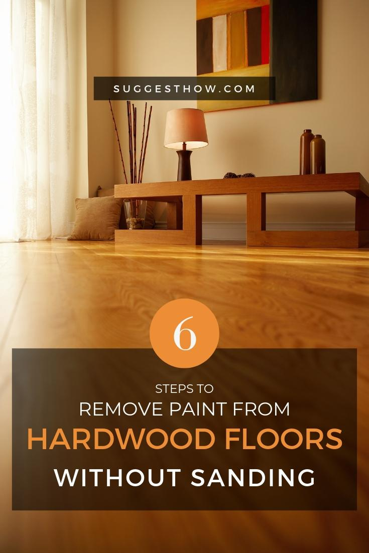 How To Remove Paint From Hardwood