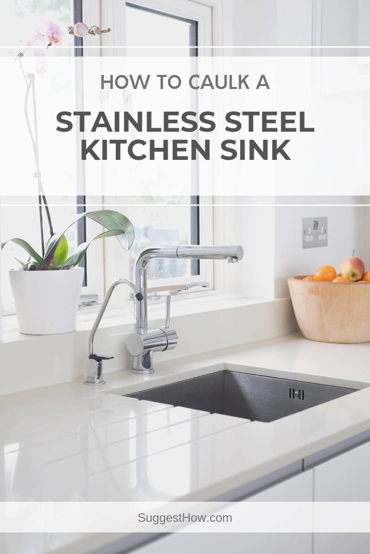 how to caulk a stainless steel kitchen sink