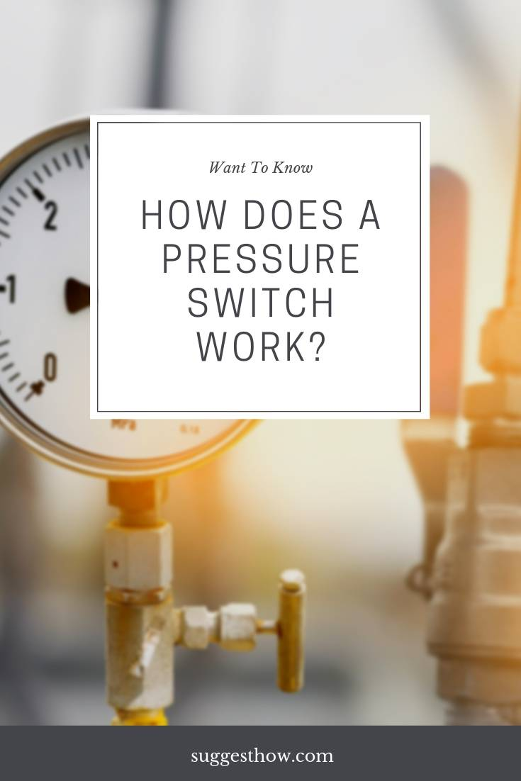 how does a pressure switch work