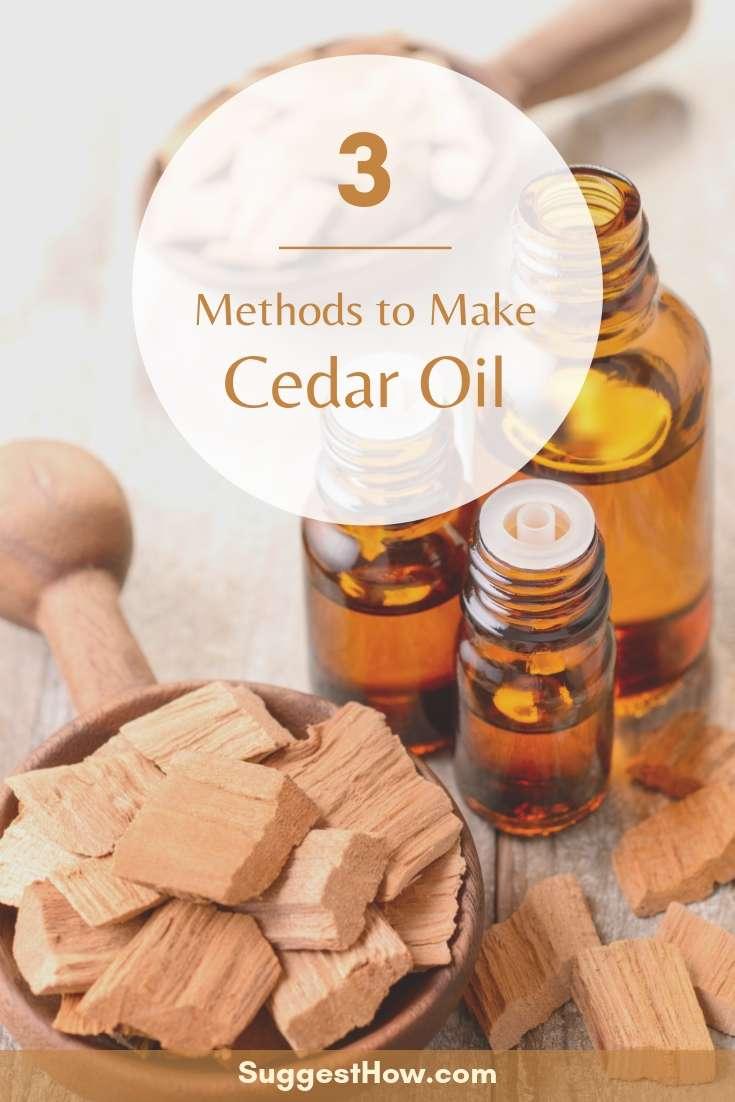 3 Methods to Make Cedar Oil