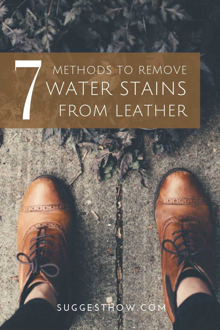 How To Remove Water Stains From Leather 7 Effective
