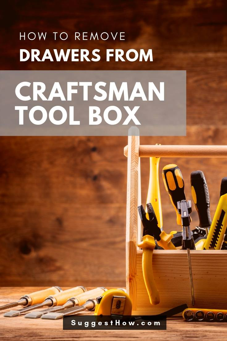 Remove Drawers from Craftsman Tool Box