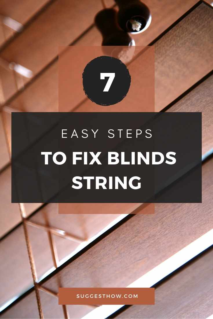 7 easy steps to fix blinds string