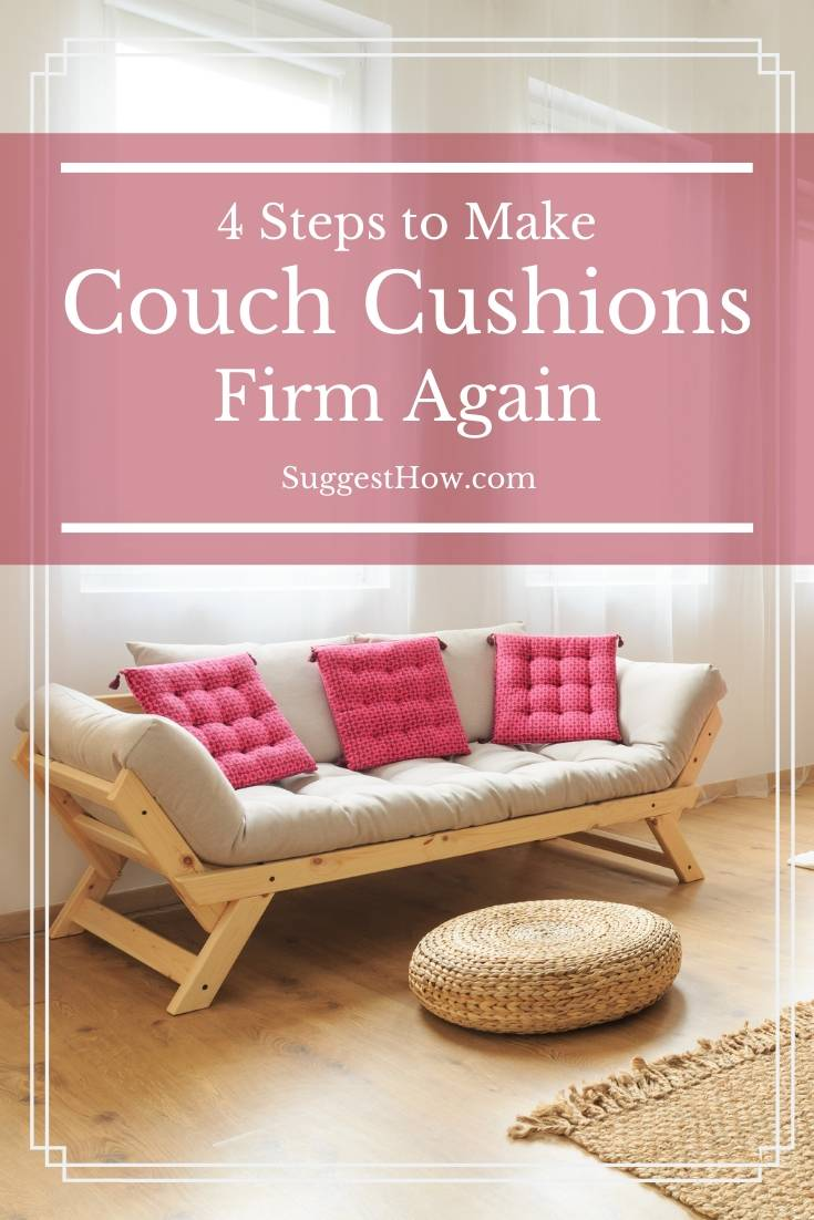 how to make couch cushions firm again
