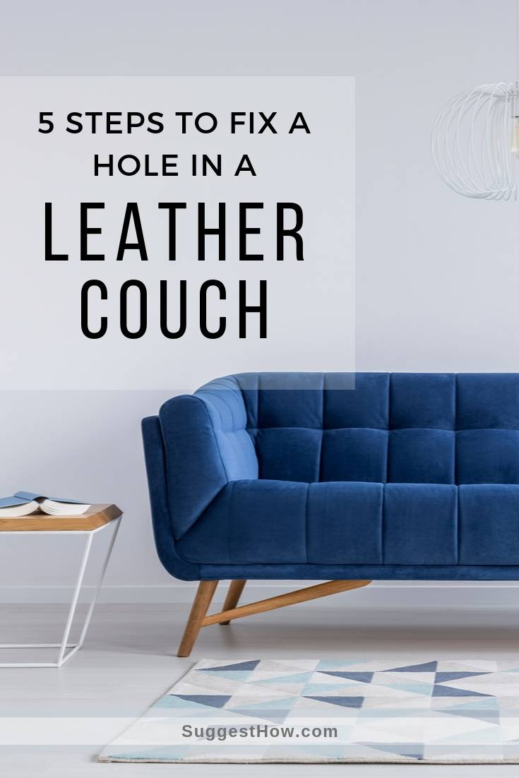 how to fix a hole in a leather couch
