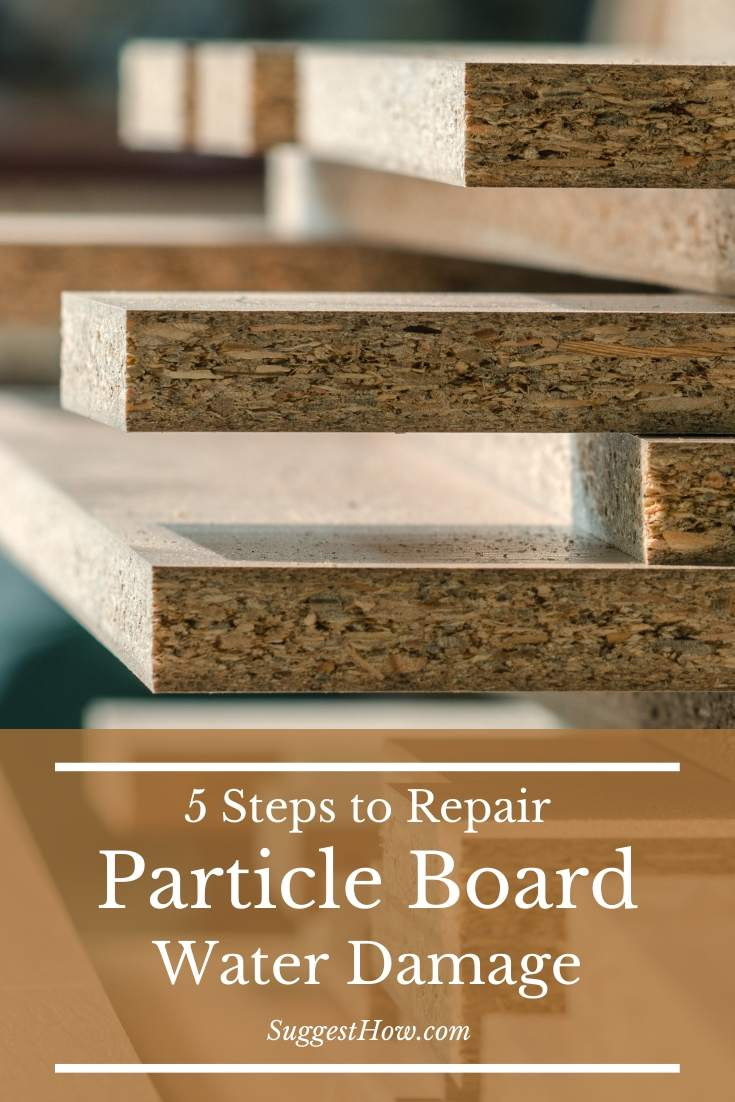 How To Repair Particle Board Water Damage