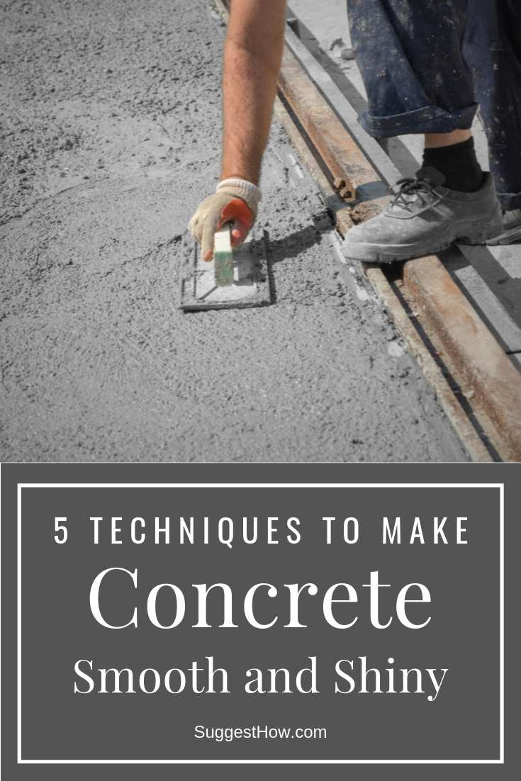 how to make concrete smooth and shiny