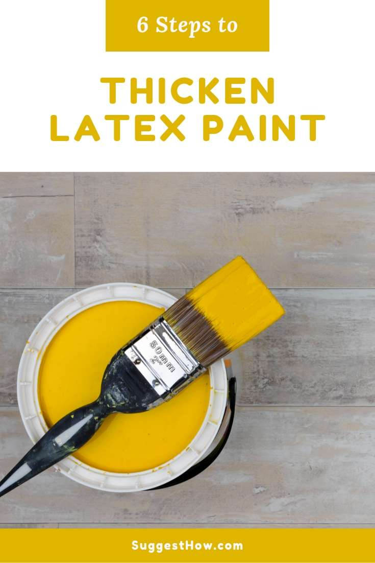 how to thicken latex paint