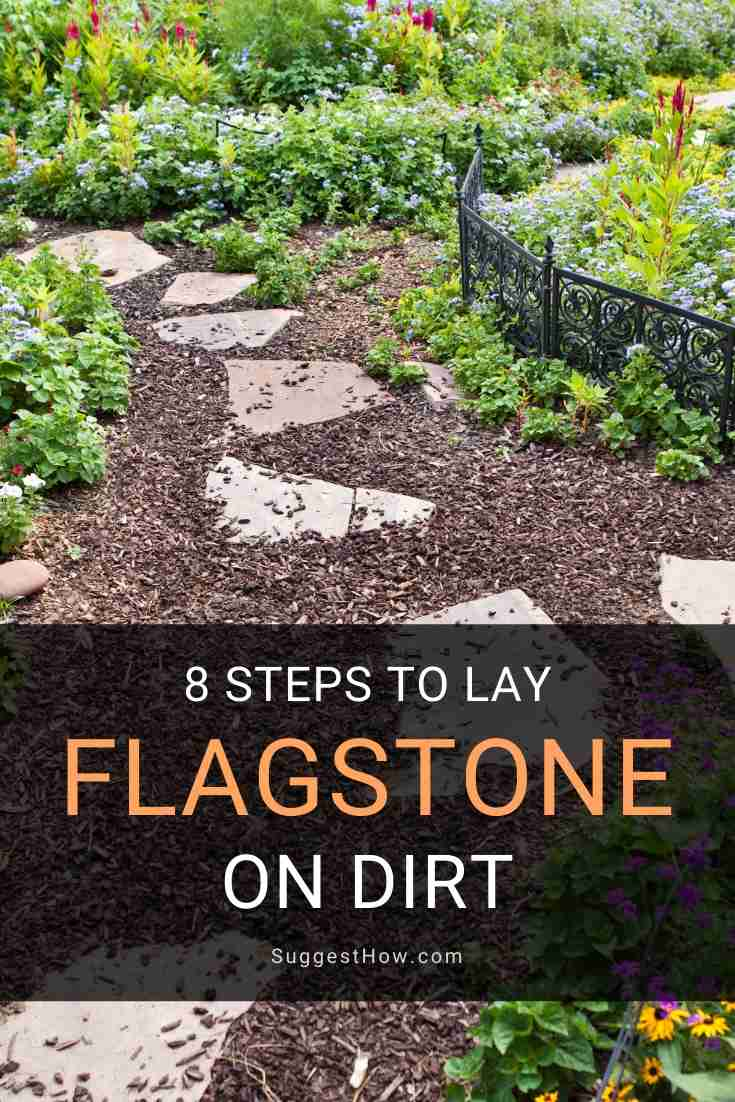 how to lay flagstone on dirt
