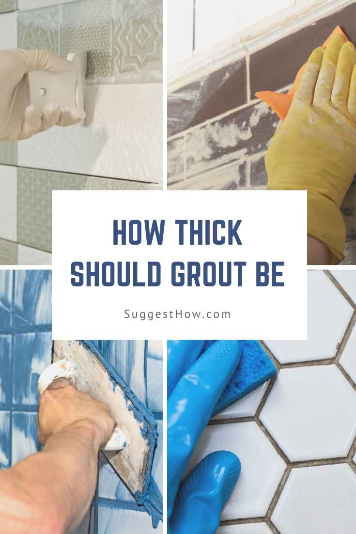 how thick should grout be