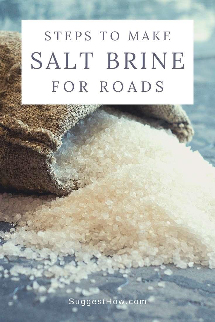 how to make salt brine for roads