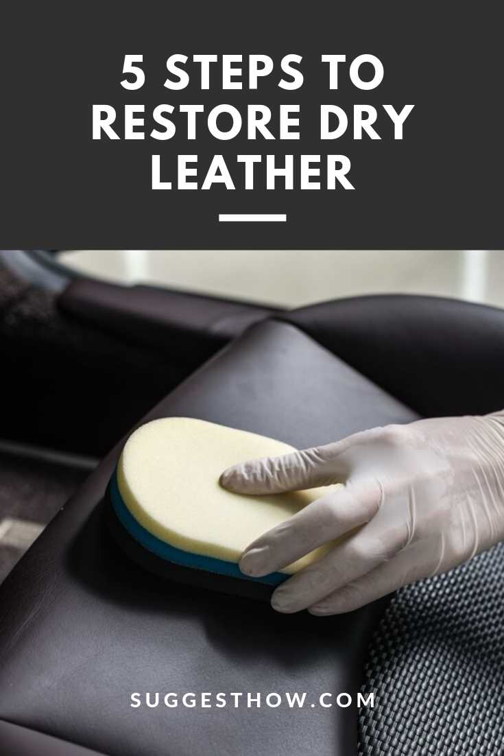 how to restore dry leather