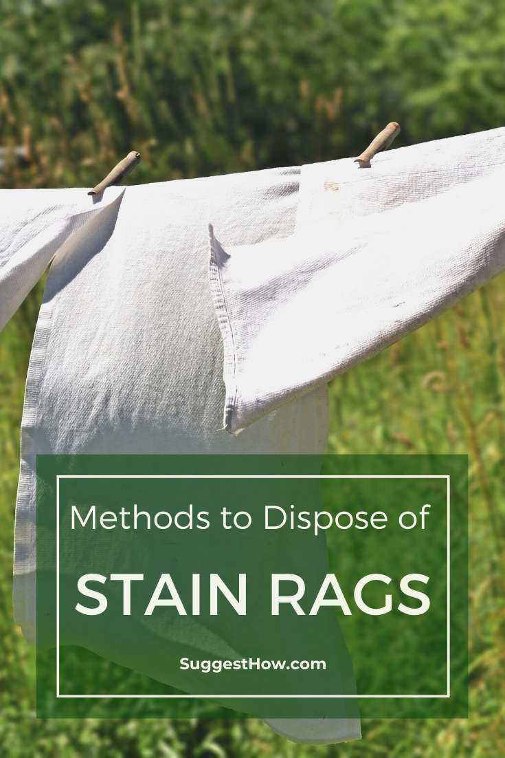 how to dispose of stain rags