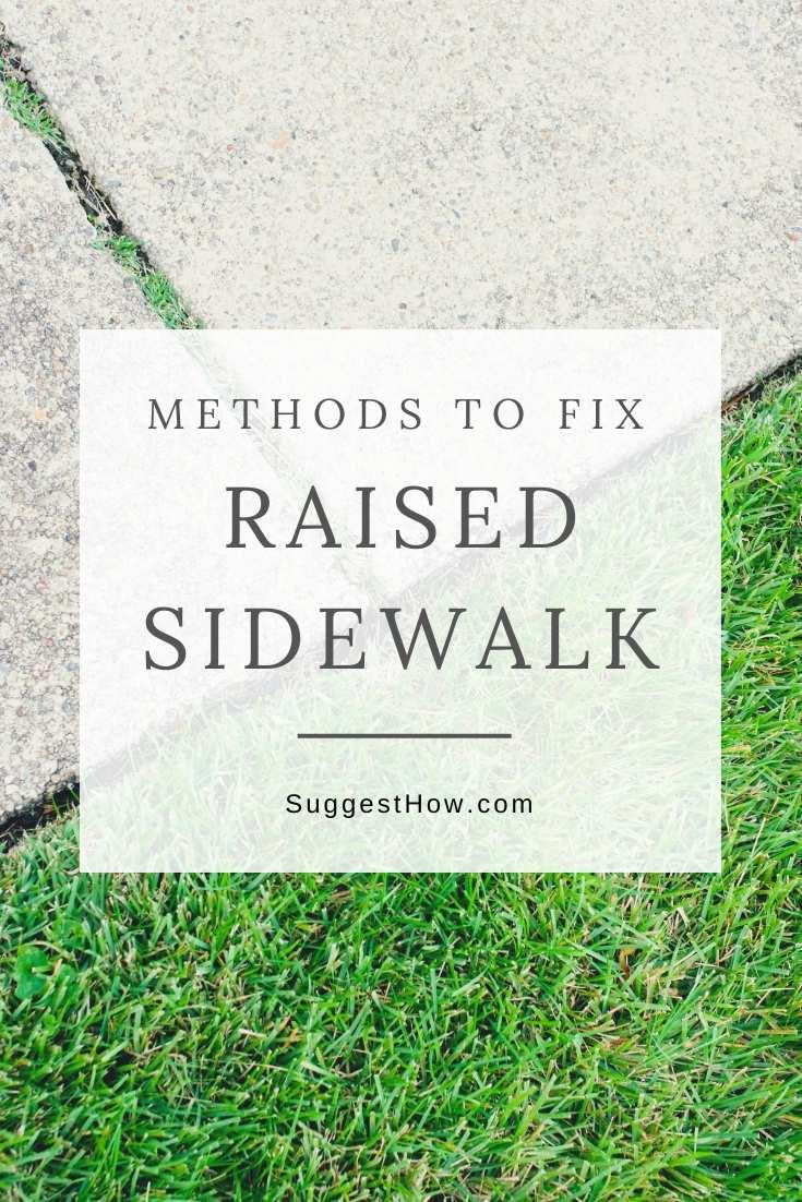 how to fix raised sidewalk