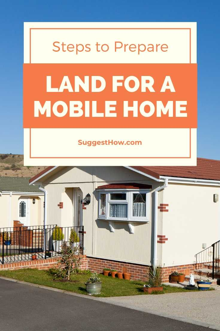 how to prepare land for a mobile home