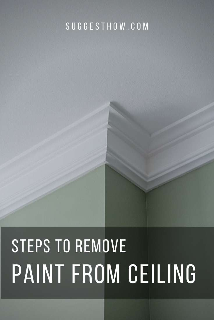 how to remove paint from ceiling