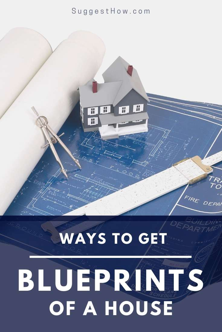 how to get blueprints of a house