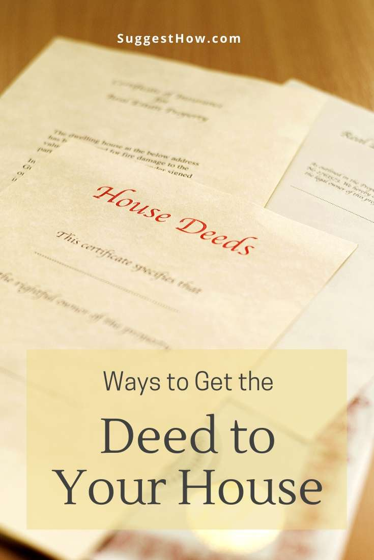 how to get the deed to your house