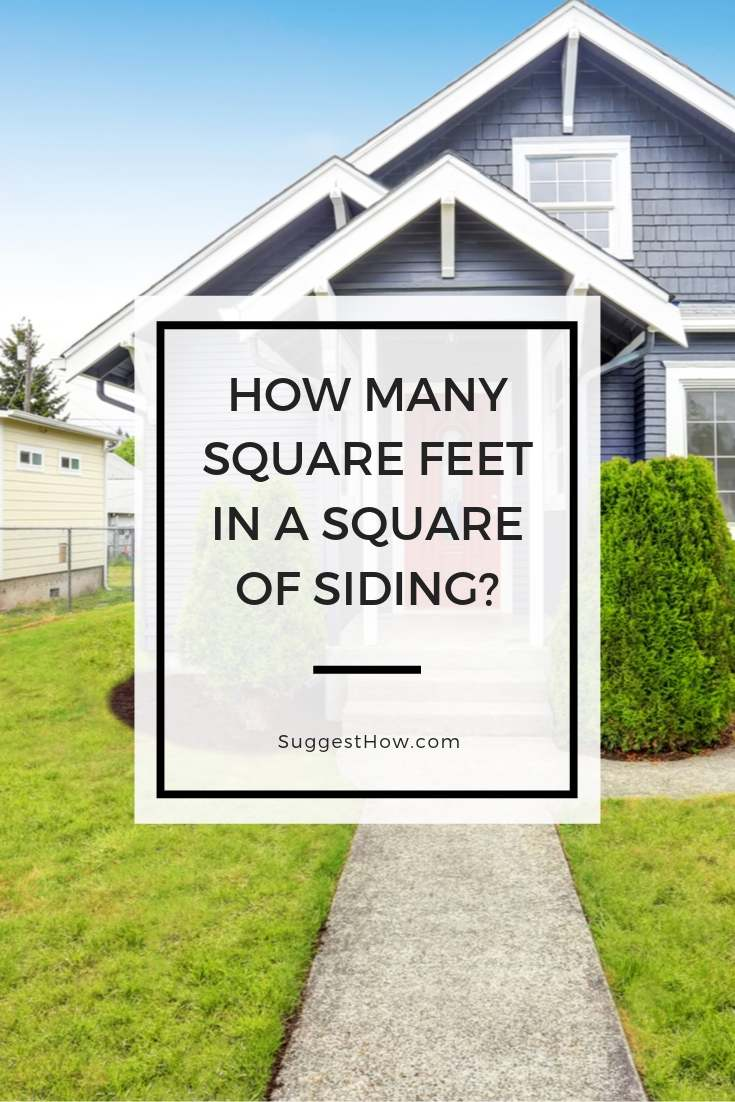 how many square feet in a square of siding