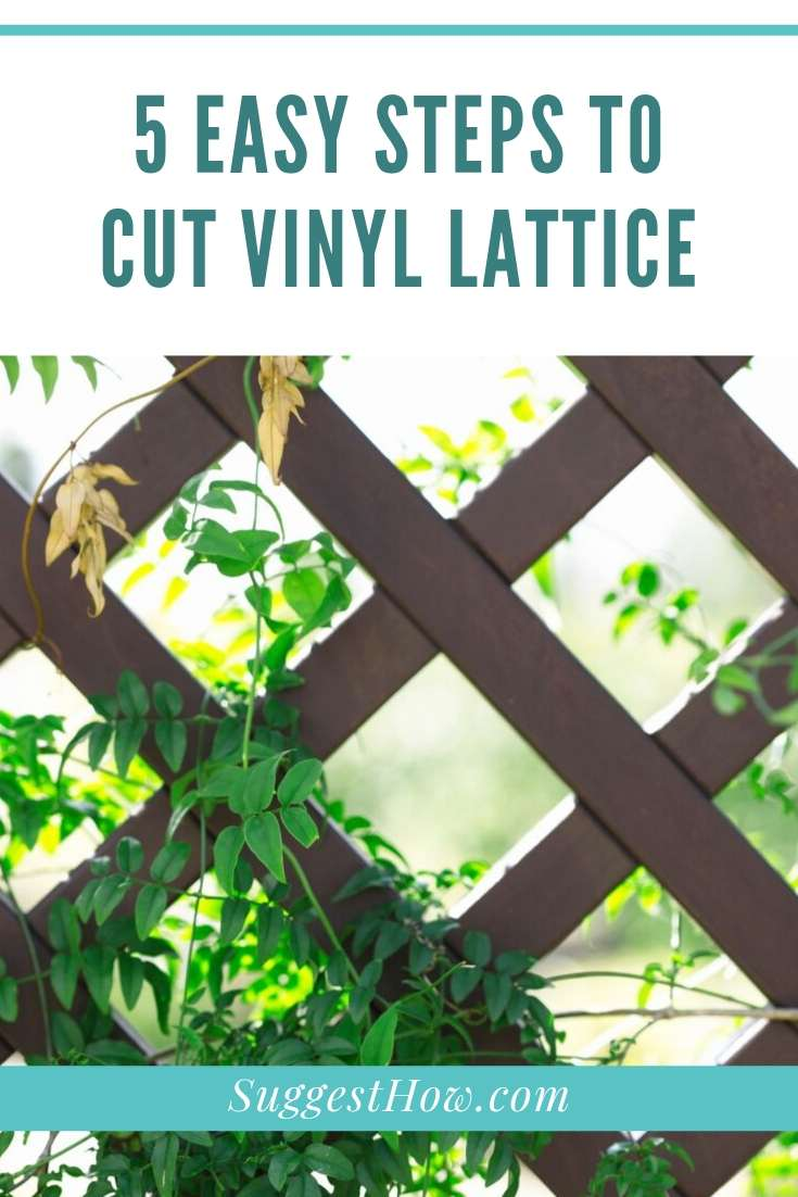 how to cut vinyl lattice