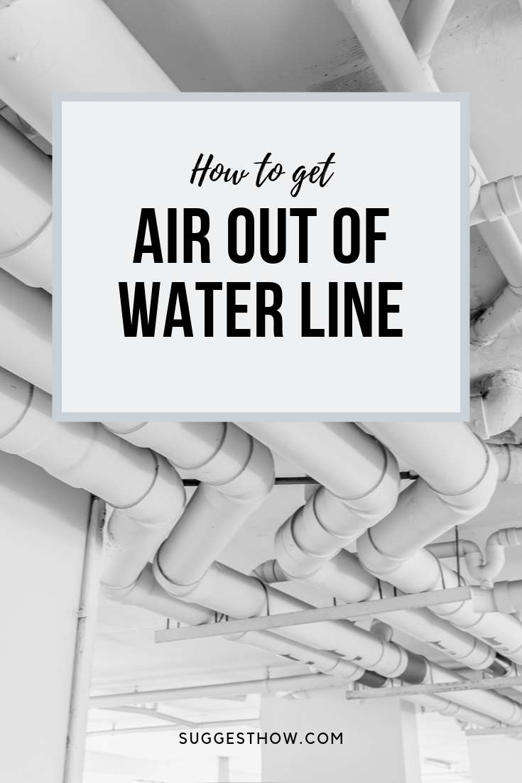 how to get air out of water line