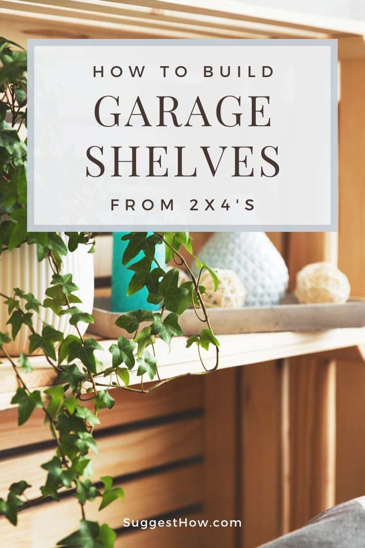 how to build garage shelves from 2x4's