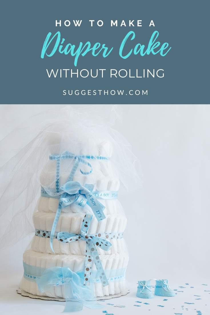 how to make a diaper cake without rolling