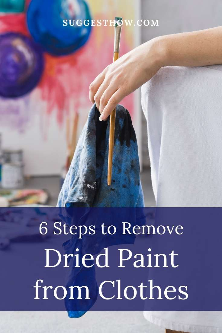 how to remove dried paint from clothes