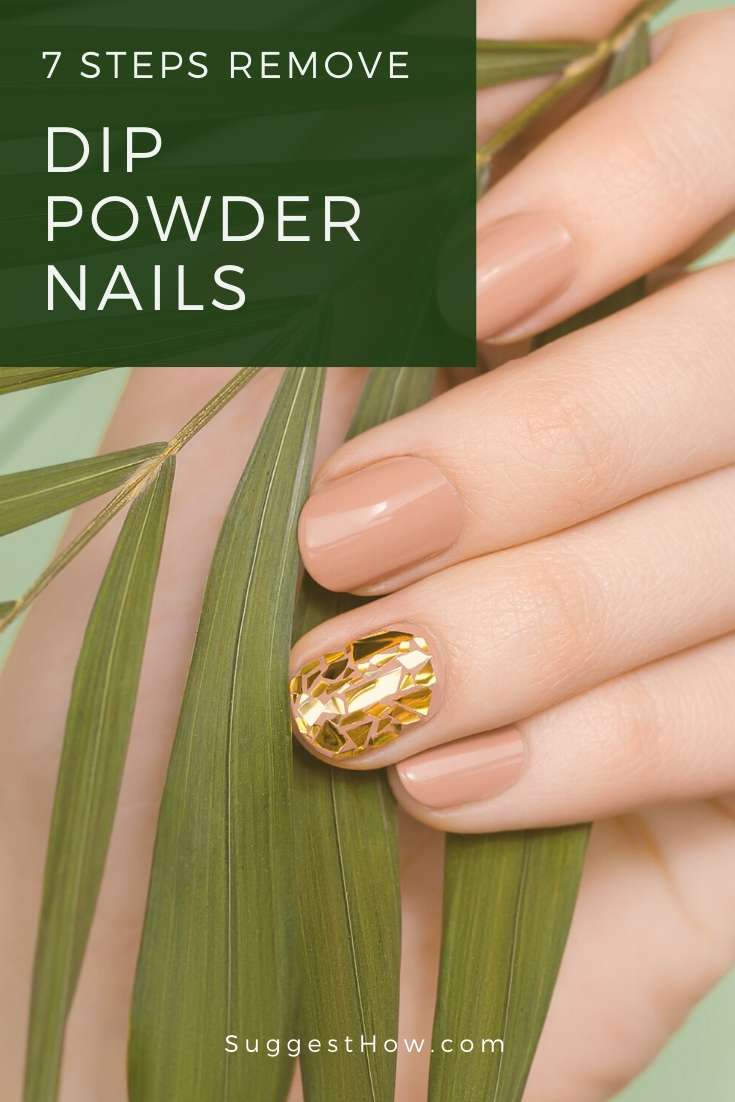 how to remove dip powder nails