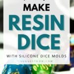 How to Make Resin Dice with Silicone Dice Molds