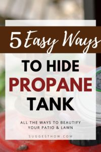 how to hide a propane tank