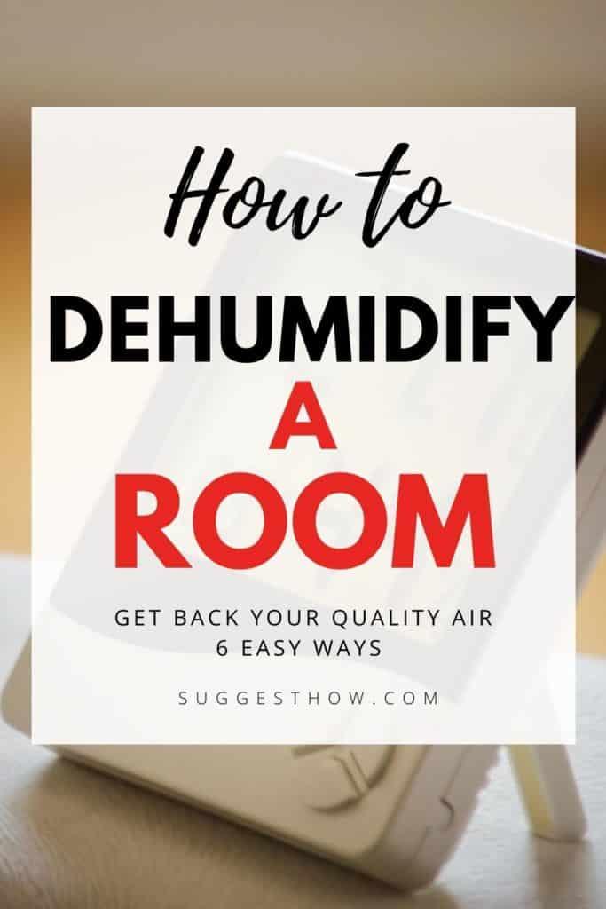 how to dehumidify a room