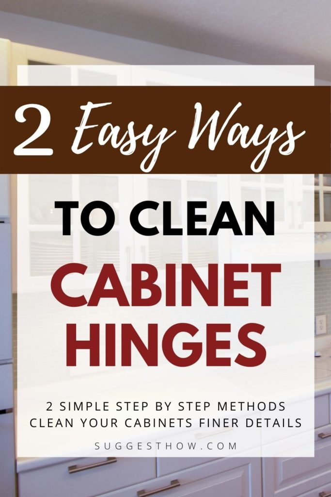 how to clean cabinet hinges