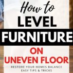 how to level furniture on uneven floor