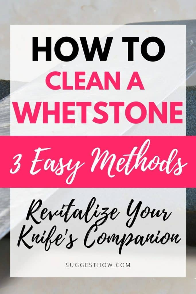 how to clean a whetstone